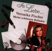 In Liebe Veronika Fischer