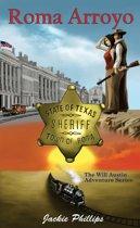 Roma Arroyo - The Will Austin Adventure Series