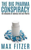 The Big Pharma Conspiracy