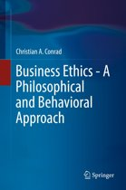 Business Ethics - A Philosophical and Behavioral Approach