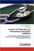 Control of Pain Due to Intravenous Propofol Injection