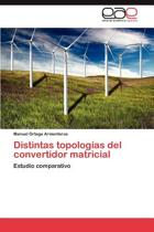 Distintas Topologias del Convertidor Matricial