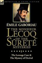 The Monsieur Lecoq of the S ret Mysteries