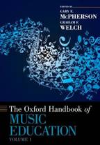 The Oxford Handbook of Music Education, Volume 1