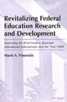 Revitalizing Federal Education Research and Development