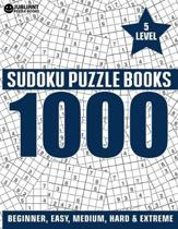 1000 SUDOKU Puzzles 5 level: 200 Very Easy,200 Easy, 200 Medium, 200 Hard, 200 Extreme Level Sudoku Puzzle Book for Adults