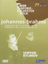 Brahms Symphonies No 1&2