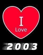 I Love 2003