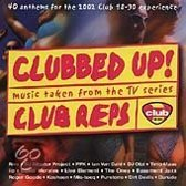 Clubbed Up! Music Taken From The TV Series Club Reps
