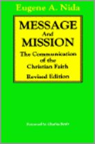 Message and Mission: The Communication of the Christian Faith Revised Edition