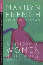 From Eve To Dawn, A History Of Women In The World, Volume Iv