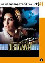 Nightwaves (dvd)