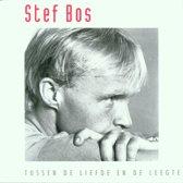 STEF BOS*TUSSEN DE LIEFDE EN DE LEEGTE (CD)