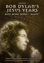 Inside Bob Dylan's  Jesus Years: Born Again
