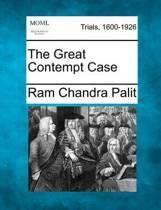 The Great Contempt Case
