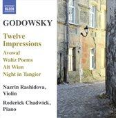 Nazrin / Roderick Chadwi Rashidova - Godowsky; Twelve Impressions