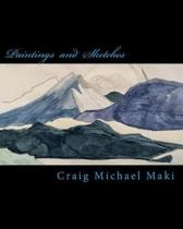 Paintings and Sketches of Craig Michael Maki