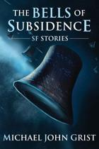The Bells of Subsidence