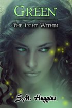Green: The Light Within Book 2