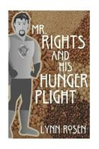 Mr. Rights and His Hunger Plight