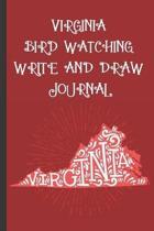 Virginia Bird Watching Write and Draw Journal