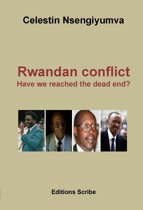 Rwandan conflict : Have we reached the dead end?