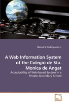A Web Information System of the Colegio de Sta. Monica de Angat