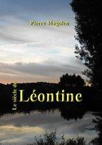 Le siècle de Léontine