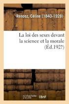La Loi Des Sexes Devant La Science Et La Morale