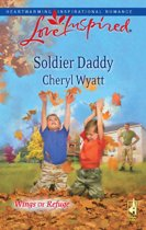 Soldier Daddy (Mills & Boon Love Inspired) (Wings of Refuge - Book 5)
