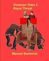 Victorian Tales 2- Royal Threat