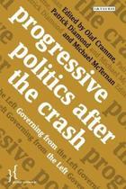 Progressive Politics after the Crash