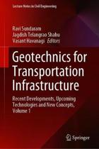 Geotechnics for Transportation Infrastructure