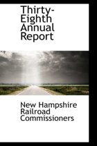 Thirty-Eighth Annual Report
