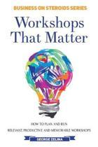 Workshops That Matter