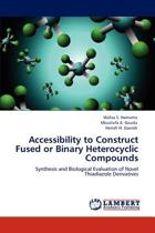 Accessibility to Construct Fused or Binary Heterocyclic Compounds