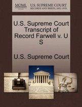 U.S. Supreme Court Transcript of Record Farwell V. U S