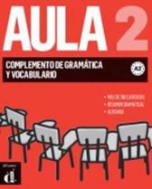 Aula Nueva edicion - Complemento de gramática y vocabulario