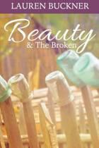 Beauty & the Broken