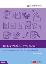 OR in bedrijf thema - OR brievenboek, werk en wet