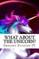 What about the Unicorn?