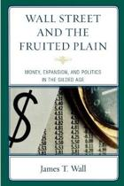 Wall Street and the Fruited Plain