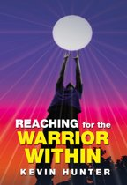 Reaching for the Warrior Within