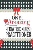 One Amazing Pediatric Nurse Practitioner
