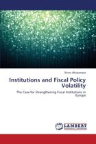 Institutions and Fiscal Policy Volatility
