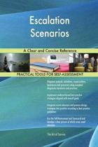 Escalation Scenarios a Clear and Concise Reference