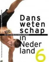 Danswetenschap in Nederland Danswetenschap in Nederland - Deel 6 Deel 6