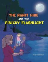 The Night Hike and the Finicky Flashlight