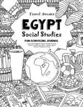 Travel Dreams Egypt - Social Studies Fun-Schooling Journal