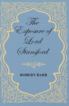 The Exposure of Lord Stansford